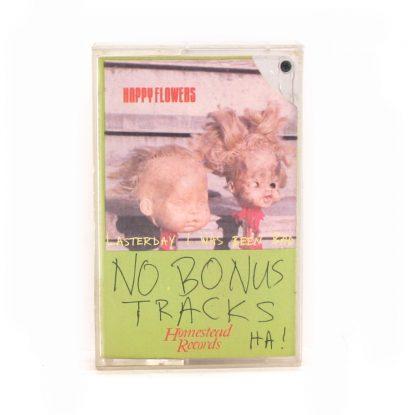 Happy Flowers - No Bonus Tracks Ha! - Cassette