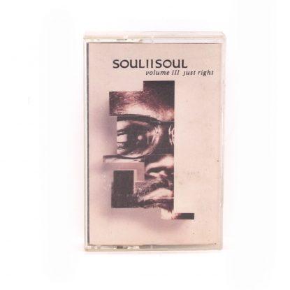 Soul II Soul - Volume III Just Right - Cassette