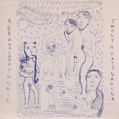 Abraxasaxaphonic - Smooth Jazz Vagina - CD