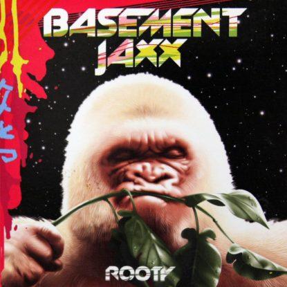 Basement Jaxx - Rooty - CD
