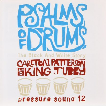 Carlton Patterson & King Tubby - Psalms Of Drums - CD