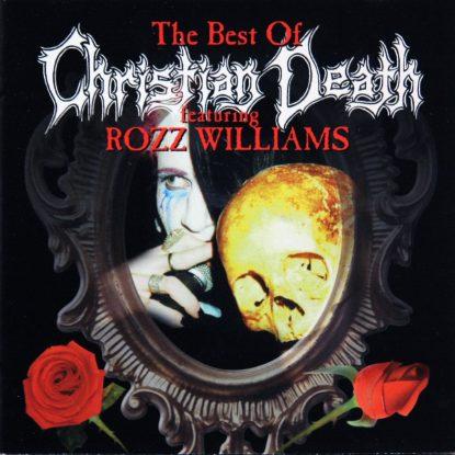 Christian Death - Best Of Rozz William - CD