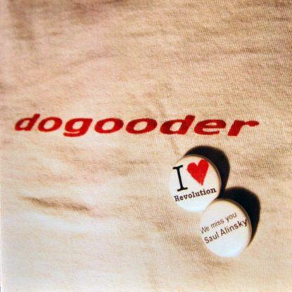 Dogooder - I Heart the Revolution, We Miss You Saul Alinsky - CD
