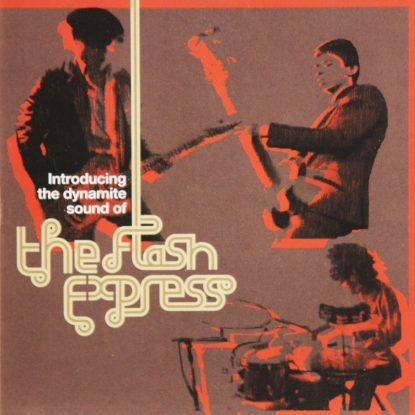 Flash Express - Introducing the Dynamite Sound of… - CD
