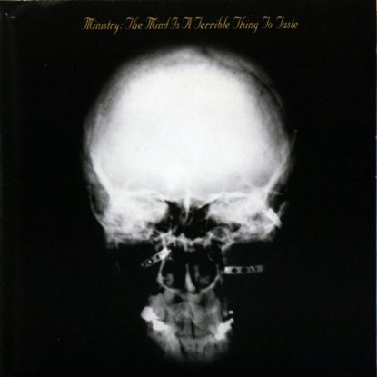 Ministry - The Mind Is A Terrible Thing To Taste - CD