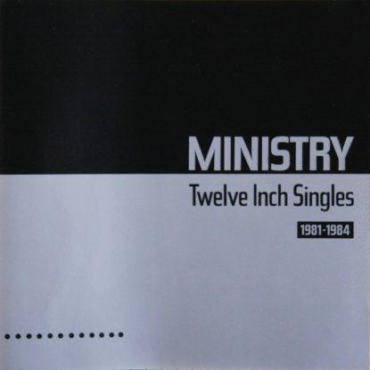 Ministry - Twelve Inch Singles - CD