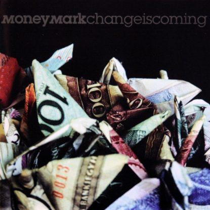Money Mark - Change is Coming - CD