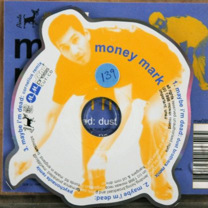Money Mark - Maybe I'm Dead (Die-cut Yellow) - CD