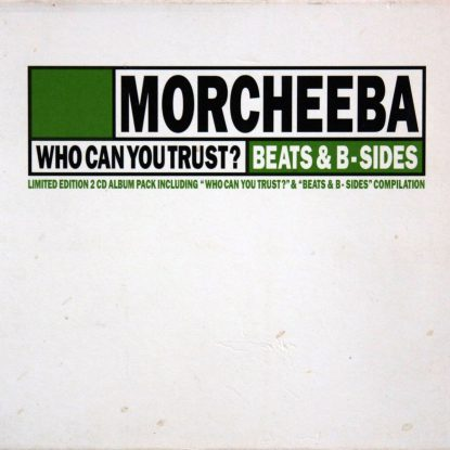 Morcheeba - Who Can You Trust / Beats & B-Sides - CD