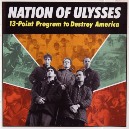 Nation Of Ulysses - 13 Point Program To Destroy America - CD