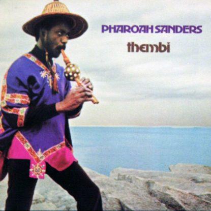 Pharaoh Sanders - Thembi - CD
