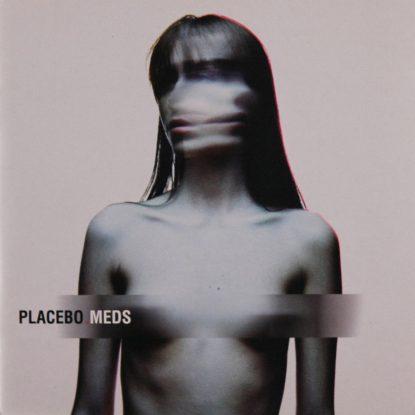 Placebo - Meds - CD
