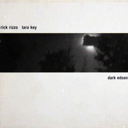 Rick Rizzo  Tara Key - Dark Edson Tiger - CD