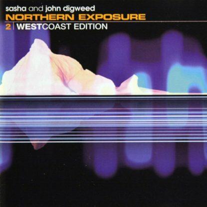 Sasha & Digweed - Northern Exposure (West Coast Edition) - CD