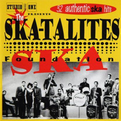 Ska-talites - Foundation Ska - CD