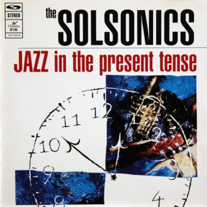 Solsonics - Jazz in the Present Tense - CD