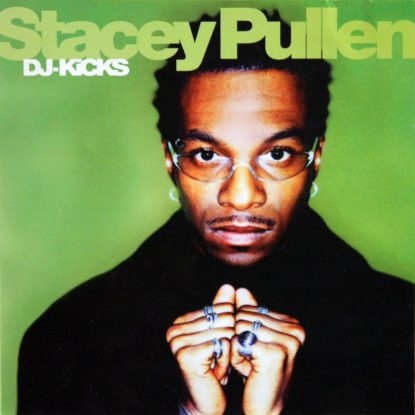 Stacey Pullen - DJ Kicks - CD
