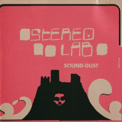 Stereolab - Sound-Dust - CD