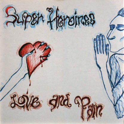 Superheroins - Love & Pain - CD
