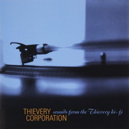 Thievery Corporation - Sound From The Thievery High Fi - CD