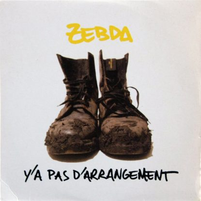 Zebda - Y'a Pas D'Arrangement - CD