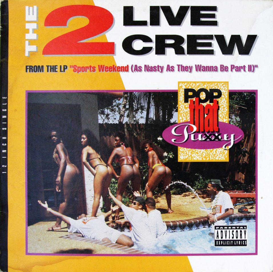2 Live Crew - Pop That Puxxy - Vinyl