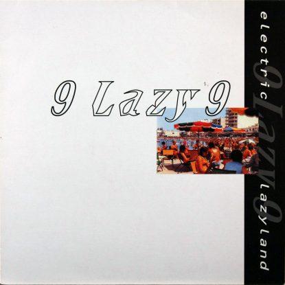 9 Lazy 9 - Electric Lazyland - Vinyl