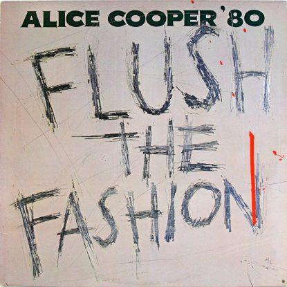 Alice Cooper - Flush the Fashion - Vinyl