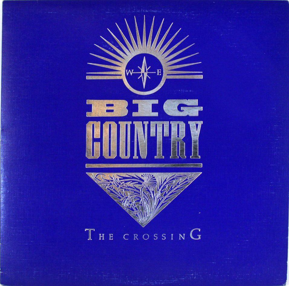 Big Country - Crossing - Vinyl