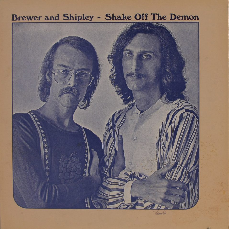 Brewer and Shipley - Shake Off The Demon - Vinyl