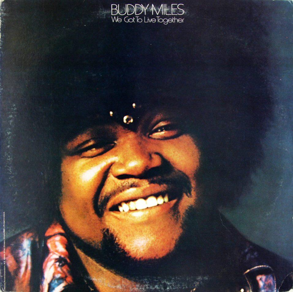 Buddy Miles - We Got to Live Together - Vinyl