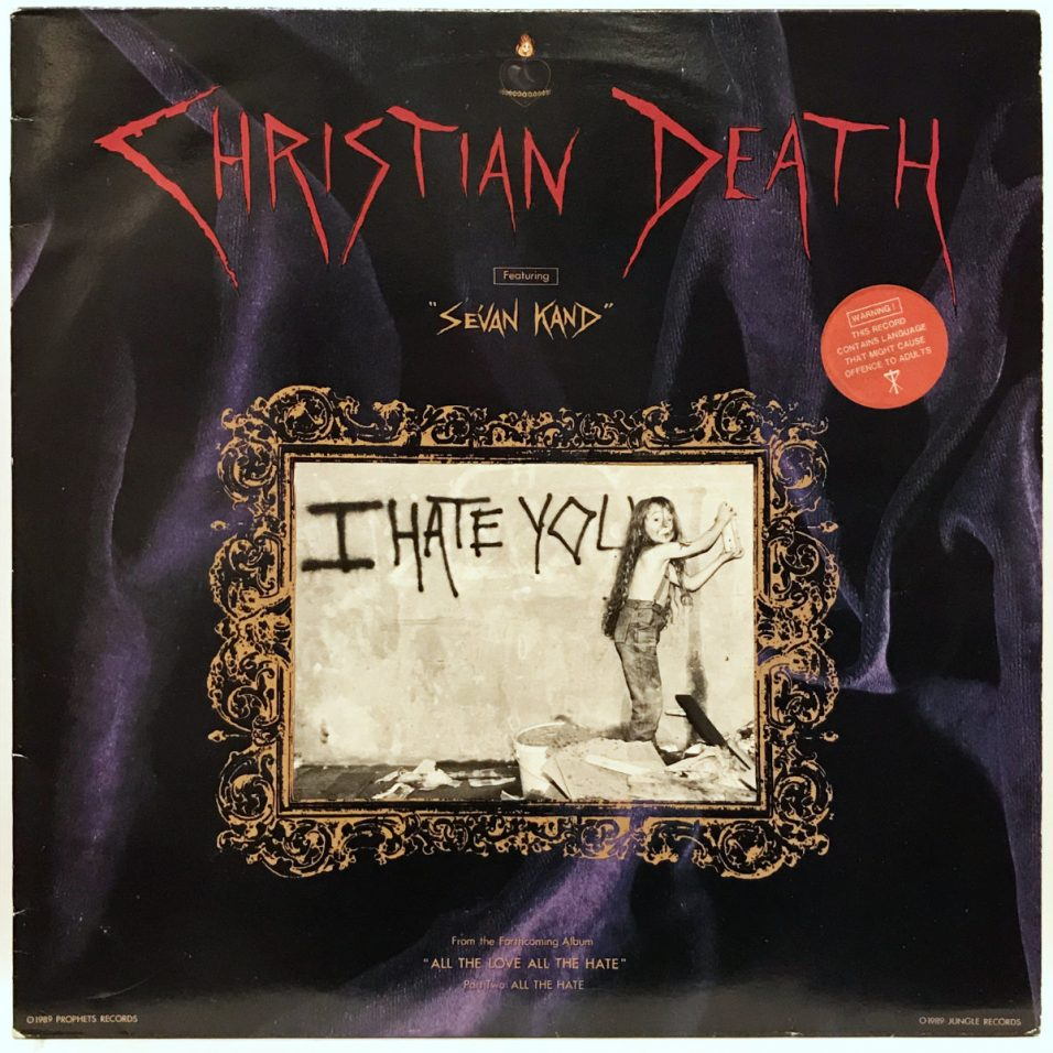 Christian Death - I Hate You - Vinyl