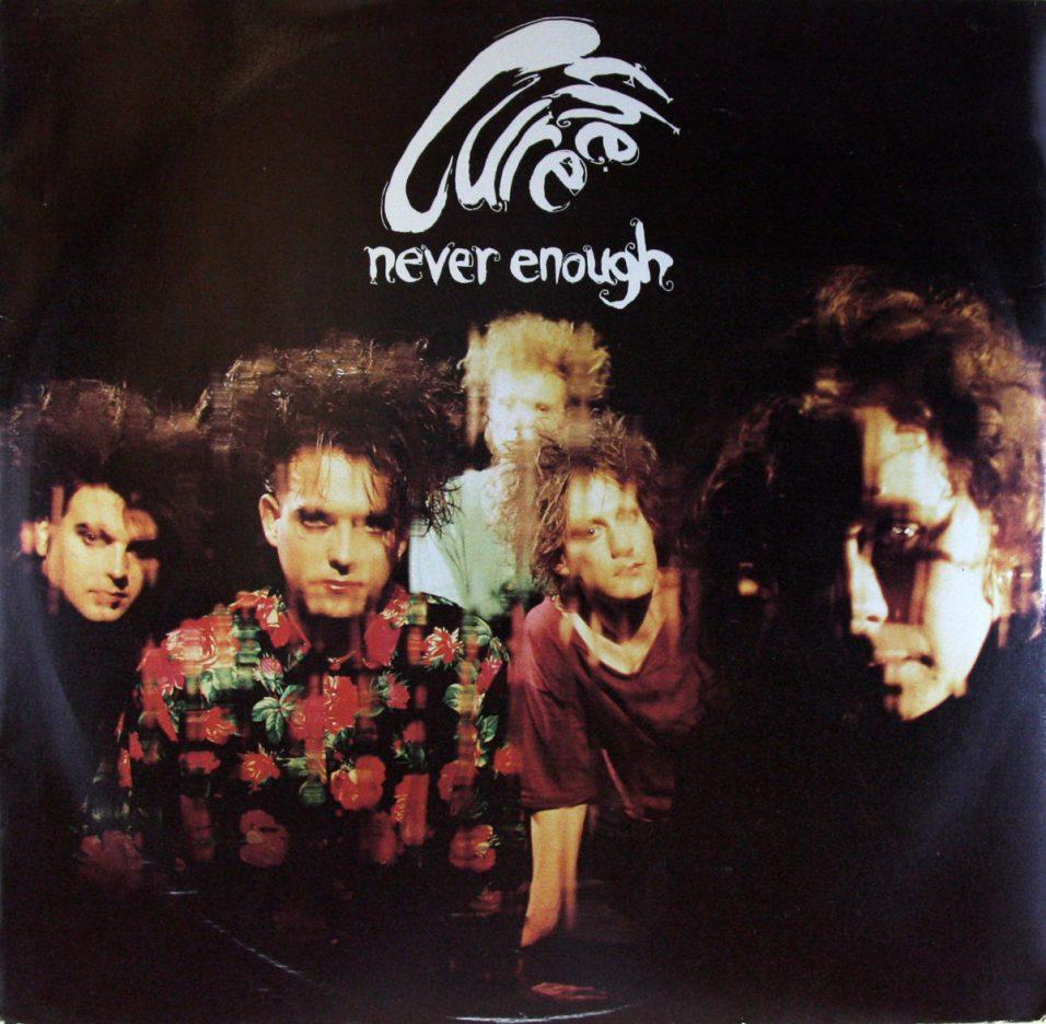Cure - Never Enough - Vinyl