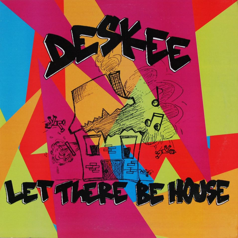 Deskee - Let There Be House - Vinyl