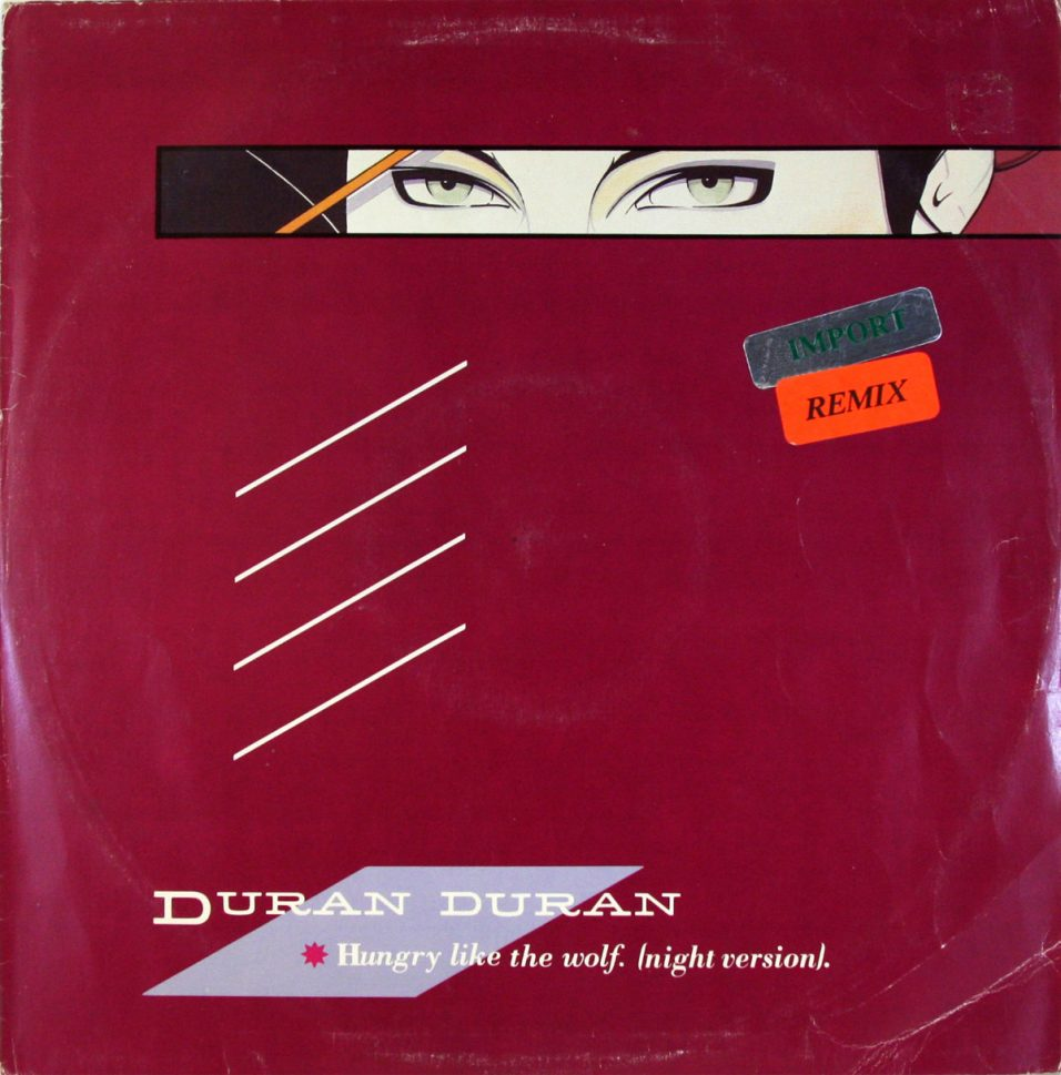 Duran Duran - Hungry Like The Wolf - Vinyl