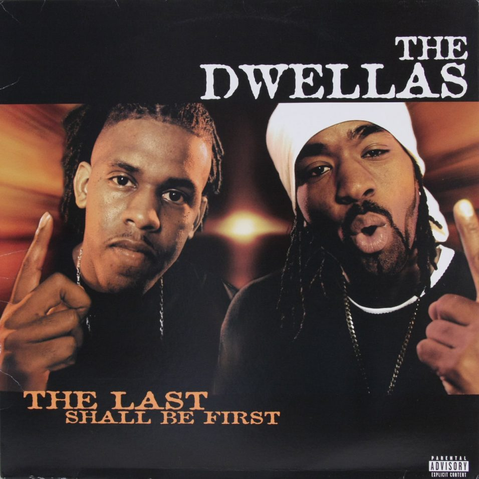 Dwellas - The Last Shall Be First - Vinyl