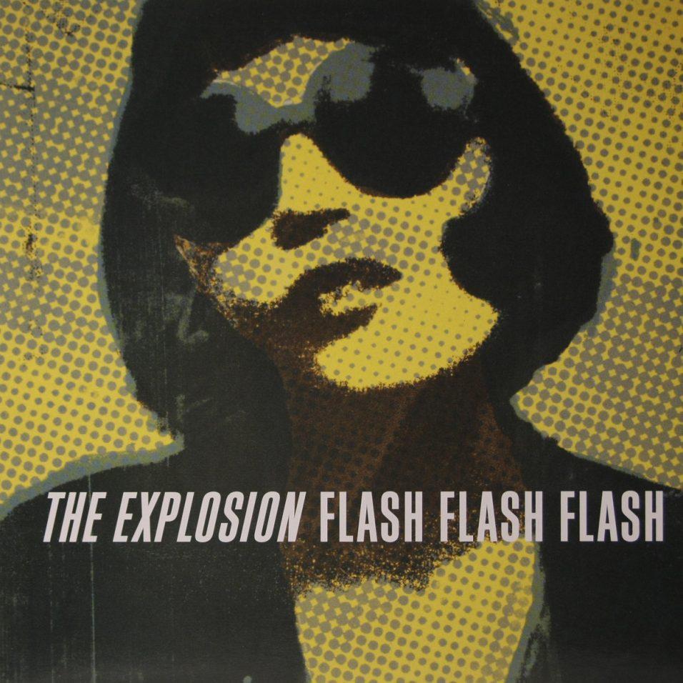 Explosion - Flash Flash Flash - Vinyl