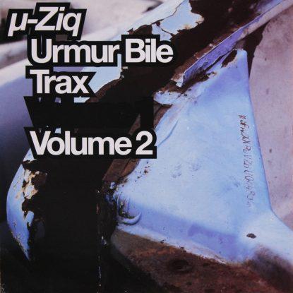 U-Ziq - Urmur Bile Trax Vol. 2 - Vinyl