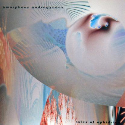 Amorphous Androgynous - Tales Of Ephidrena - CD