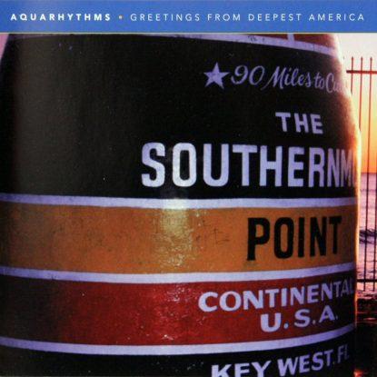 Aquarhythms - Greetings From Deepest America - CD