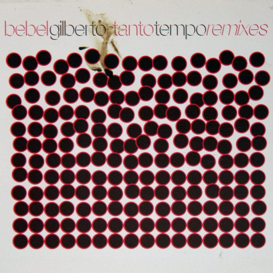 Bebel Gilberto - Tanto Tempo Remixes - CD