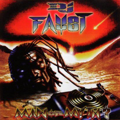 DJ Faust - Man Or Myth? - CD