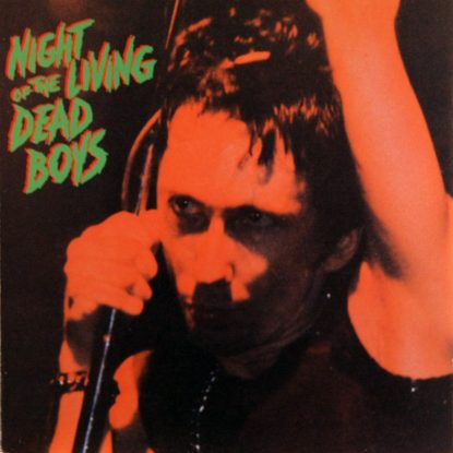Dead Boys - Night Of The Living Dead Boys - CD