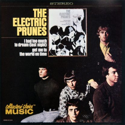 Electric Prunes - I Had Too Much To Dream (Last Night) - CD