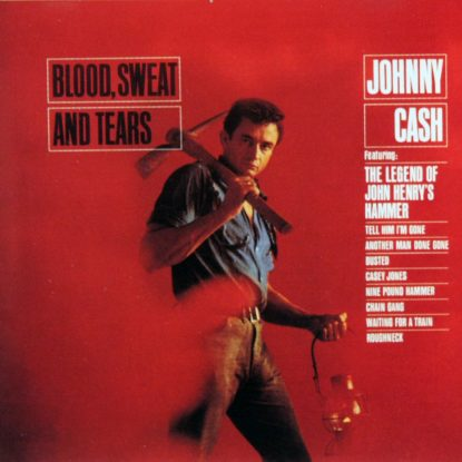 Johnny Cash - Blood Sweat and Tears - CD