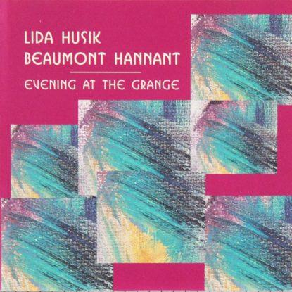 Lida Husik / Beaumont Hannant - Evening At The Grange - CD