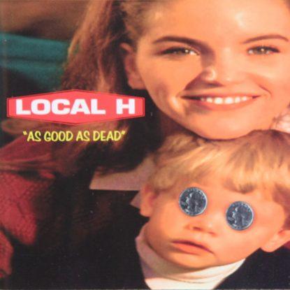 Local H - As Good As Dead - CD