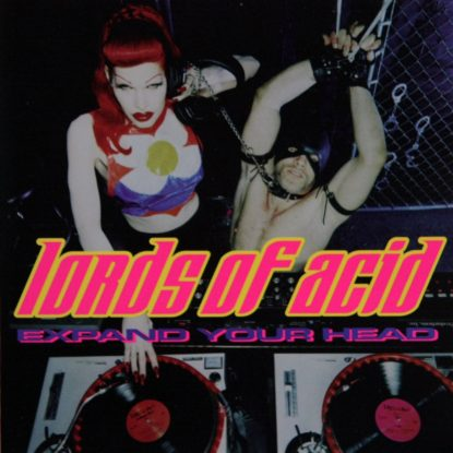 Lords of Acid - Expand Your Head - CD