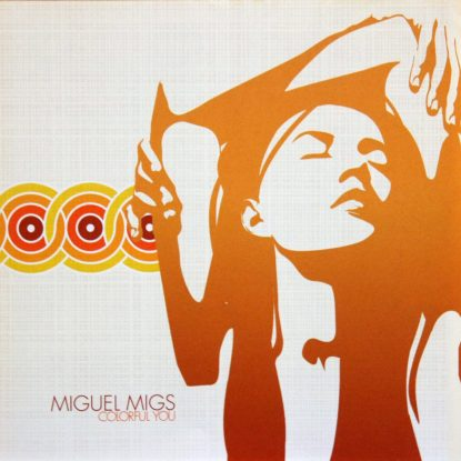 Miguel Migs - Colorful You - CD
