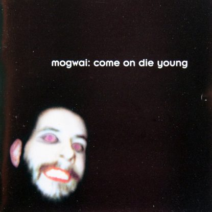 Mogwai - Come On Die Young - CD